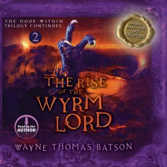 Rise of the Wyrm Lord: The Door Within Trilogy - Book Two, Wayne Thomas Batson
