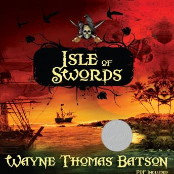 Isle of Swords, Wayne Thomas Batson