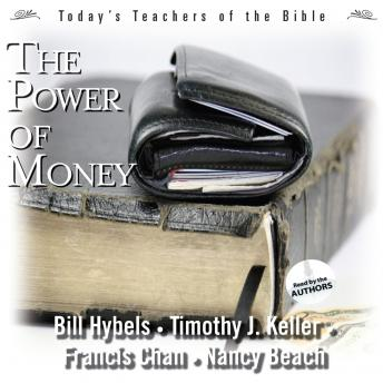 Power of Money, Timothy J. Keller, Francis Chan, Bill Hybels