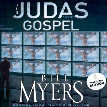 Judas Gospel: A Novel, Audio book by Bill Myers
