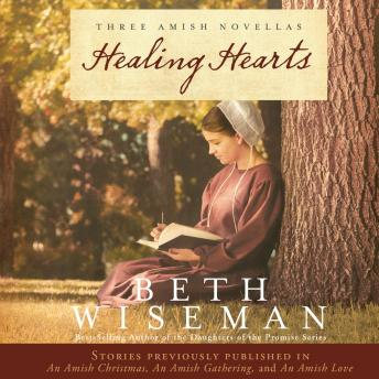 Download Healing Hearts: A Collection of Amish Romances by Beth Wiseman