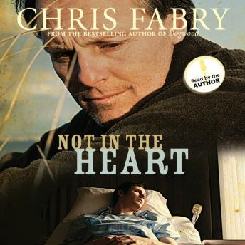 Download Not in the Heart by Chris Fabry