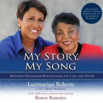 My Story, My Song, Missy Buchanan, Lucimarian Roberts, Robin Roberts