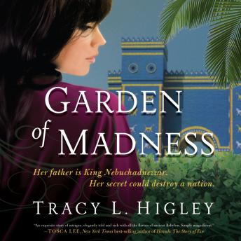 Garden of Madness, Tracy L. Higley