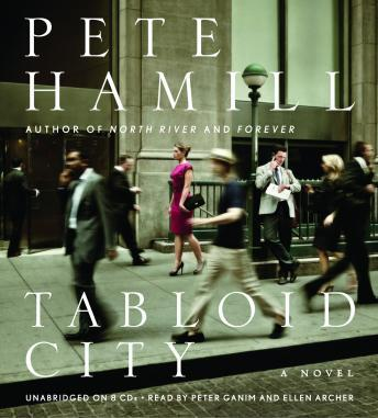Tabloid City: A Novel, Pete Hamill
