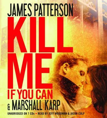 Kill Me If You Can, Marshall Karp, James Patterson