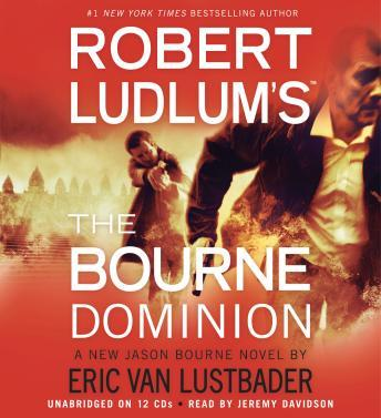 Download Robert Ludlum's (TM) The Bourne Dominion by Robert Ludlum, Eric Van Lustbader