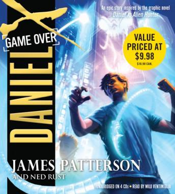Daniel X: Game Over, Ned Rust, James Patterson