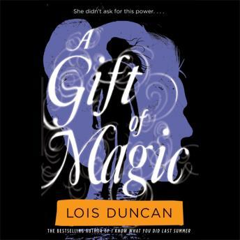 Gift of Magic, Lois Duncan