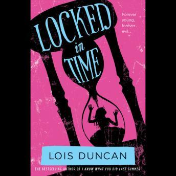 Locked in Time, Lois Duncan
