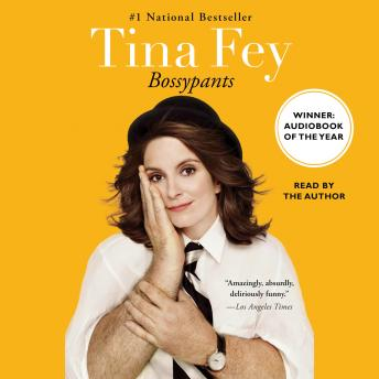 Bossypants, Audio book by Tina Fey