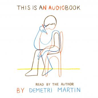 This is an Audiobook, Audio book by Demetri Martin