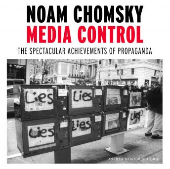Download Media Control: The Spectacular Achievements of Propaganda by Noam Chomsky
