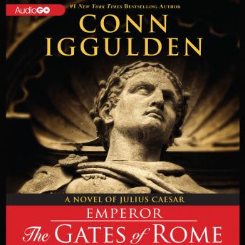 Emperor: The Gates of Rome, Conn Iggulden
