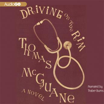 Driving on the Rim, Thomas McGuane