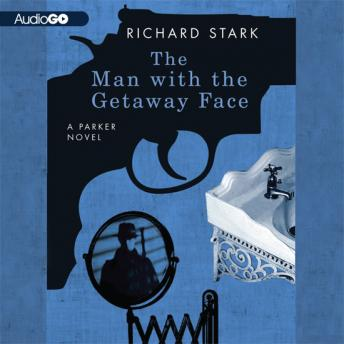 Man with the Getaway Face, Richard Stark