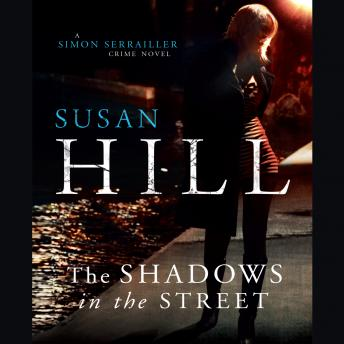 Shadows in the Street, Susan Hill