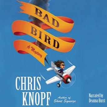 Bad Bird, Chris Knopf
