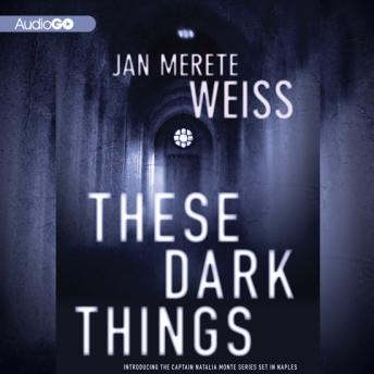 These Dark Things, Jan Merete Weiss
