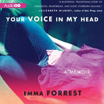 Your Voice in My Head, Emma Forrest