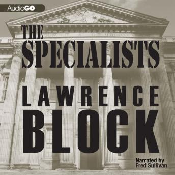 Specialists, Lawrence Block