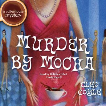 Murder by Mocha, Cleo Coyle