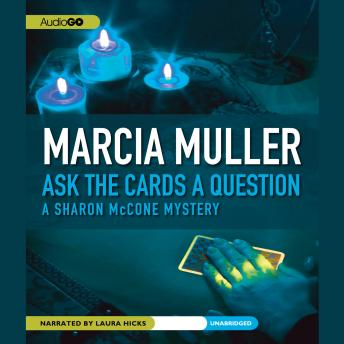 Ask the Cards a Question, Marcia Muller
