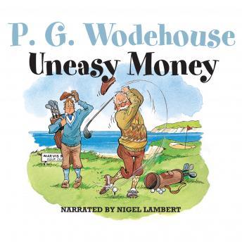 Uneasy Money, P.G. Wodehouse