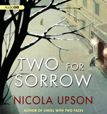 A New Mystery Featuring Josephine Tey #3: Two for Sorrow, Nicola Upson
