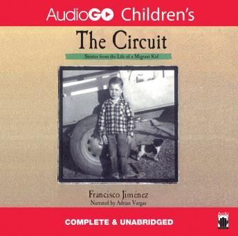 Circuit: Stories from the Life of a Migrant Child, Francisco Jimenez