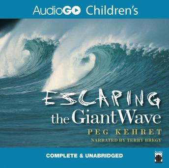 Escaping the Giant Wave, Peg Kehret