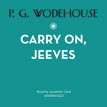 Carry On, Jeeves, P.G. Wodehouse