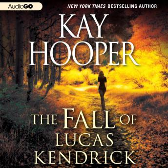 Fall of Lucas Kendrick, Kay Hooper