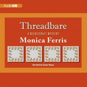 A Needlecraft Mystery #15: Threadbare
