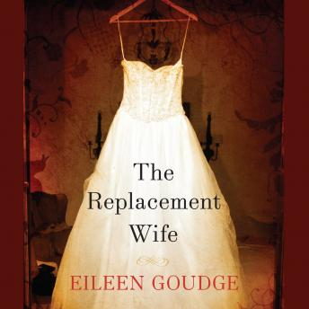 Replacement Wife, Eileen Goudge