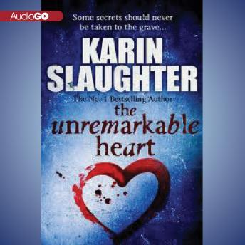 Unremarkable Heart and Other Stories, Karen Slaughter