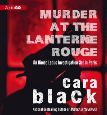 An Aimée Leduc Investigation, #12: Murder at the Lanterne Rouge
