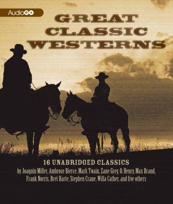 Great Classic Westerns: Unabridged Short Stories, Various Authors