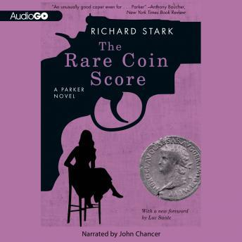 A Parker Novel, #9: The Rare Coin Score