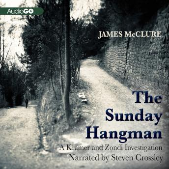 Kramer and Zondi Investigation, #5: The Sunday Hangman, James McClure
