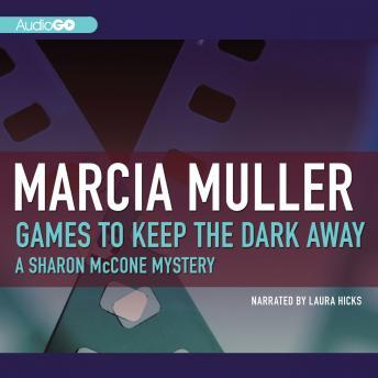 Games to Keep the Dark Away, Marcia Muller