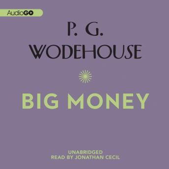 Big Money, P.G. Wodehouse