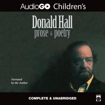 Donald Hall: Prose and Poetry, Donald Hall