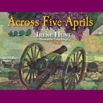 Across Five Aprils, Irene Hunt