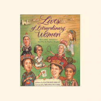 Lives of Extraordinary Women, Kathleen Krull