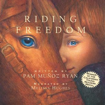 Riding Freedom, Pam Munoz Ryan