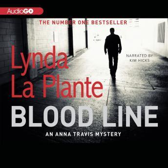 An Anna Travis Mystery, #7: Blood Line