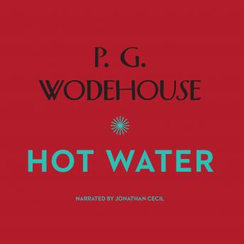 Hot Water, P.G. Wodehouse