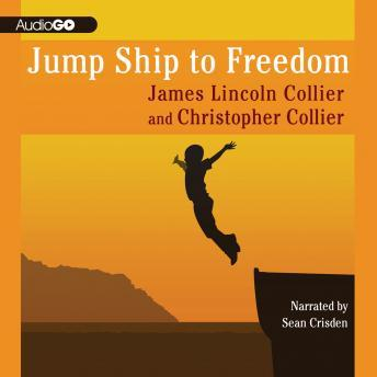 Jump Ship to Freedom: A Novel, Christopher Collier, James Lincoln Collier