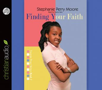 Finding Your Faith, Stephanie Perry Moore